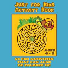 Just for Kids Activity Book Ages 4 to 8