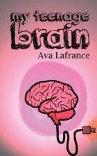 My Teenage Brain