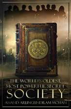 World's Oldest, Most Powerful Secret Society