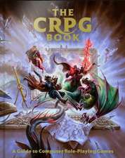 The CRPG Book: A Guide to Computer Role-Playing Games