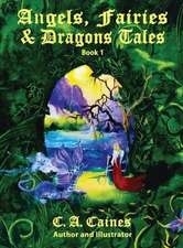 Angels, Fairies and Dragons Tales