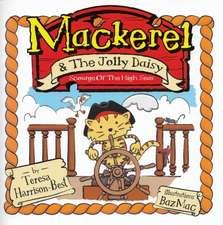 Mackerel and the Jolly Daisy