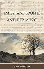 Emily Jane Bronte and Her Music