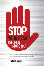 Stop Your Fear