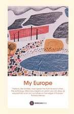My Europe: An Anthology