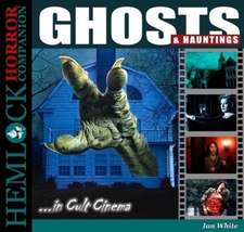 Ghosts and Hauntings in Cult Cinema