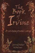 Book of Irvine - A Contemptuous Cargo