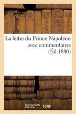 La Lettre Du Prince Napoleon Avec Commentaires