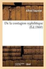 de La Contagion Syphilitique