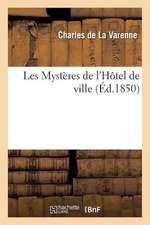 Les Mysteres de L'Hotel de Ville