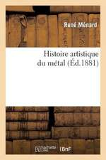 Histoire Artistique Du Metal