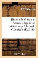 Histoire Du Theatre En Picardie
