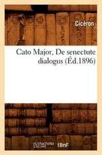 Cato Major, de Senectute Dialogus