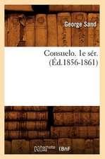 Consuelo. 1e Ser. (Ed.1856-1861)