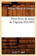 Deux Livres de Raison de L'Agenais (Ed.1893)