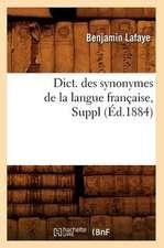 Dict. Des Synonymes de La Langue Francaise, Suppl (Ed.1884)