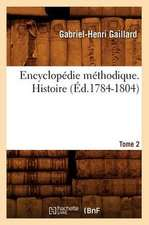 Encyclopedie Methodique. Histoire. Tome 2 (Ed.1784-1804)