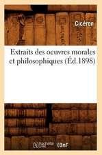 Extraits Des Oeuvres Morales Et Philosophiques (Ed.1898)