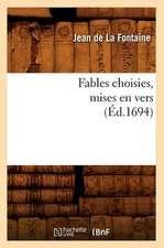 Fables Choisies, Mises En Vers (Ed.1694)