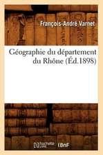 Geographie Du Departement Du Rhone (Ed.1898)