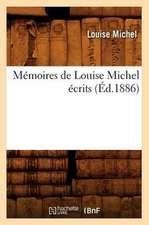 Memoires de Louise Michel Ecrits