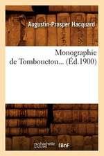 Monographie de Tombouctou... (Ed.1900):  Tombeaux Et Figures Historiques (Ed.1848)