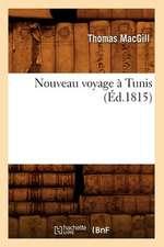 Nouveau Voyage a Tunis (Ed.1815)