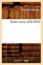 Partie Carree (Ed.1889)