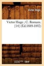 Victor Hugo; C. Romans. [14] (Ed.1889-1892)