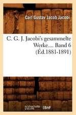 C. G. J. Jacobi's Gesammelte Werke.... Band 6 (Ed.1881-1891):  Roman D'Aventure (Ed.1875)