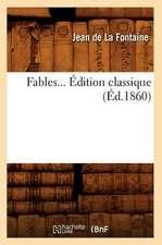 Fables... Edition Classique (Ed.1860):  Le Poete, (Ed.1855)