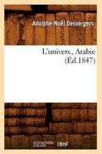 L'Univers., Arabie (Ed.1847)
