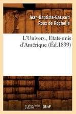 L'Univers., Etats-Unis D'Amerique (Ed.1839)