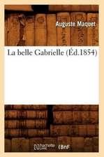 La Belle Gabrielle (Ed.1854)