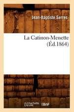 La Catinon-Menette; (Ed.1864)