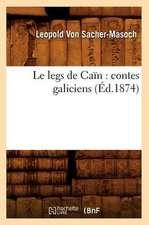 Le Legs de Cain:  Contes Galiciens (Ed.1874)