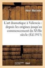 L'Art Dramatique a Valencia