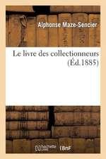 Le Livre Des Collectionneurs