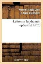 Lettre Sur Les Drames-Opera