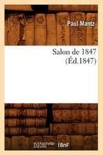 Salon de 1847, (Ed.1847)
