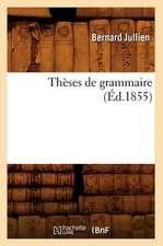 Theses de Grammaire (Ed.1855)