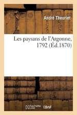 Les Paysans de L'Argonne, 1792
