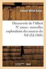 Decouverte de L'Albert N' Yanza