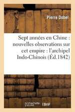 Sept Annees En Chine