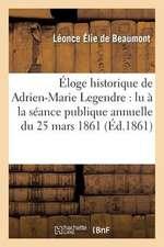 Eloge Historique de Adrien-Marie Legendre