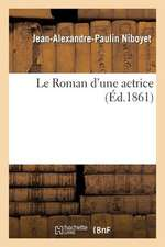 Le Roman D'Une Actrice