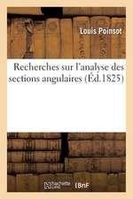 Recherches Sur L'Analyse Des Sections Angulaires