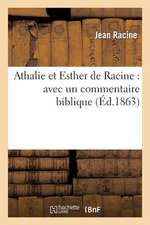 Athalie Et Esther de Racine