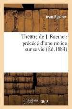 Theatre de J. Racine