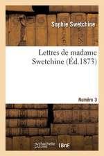 Lettres de Madame Swetchine. Numero 3